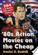 Õ80s Action Movies on the Cheap