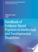 Handbook of Evidence Based Practices in Intellectual and Developmental Disabilities