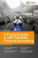 A Practical Guide to SAP S 4HANA Financial Accounting