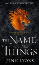 The Name of All Things Pdf/ePub eBook