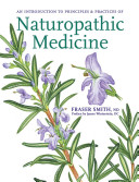An Introduction to Principles   Practices of Naturopathic Medicine