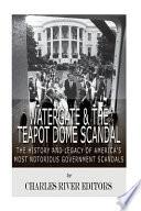 Watergate & the Teapot Dome Scandal