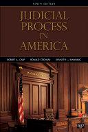 Judicial Process in America  9th Edition