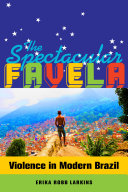 The Spectacular Favela