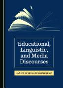 Educational  Linguistic  and Media Discourses