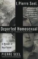 I, Pierre Seel, Deported Homosexual Pdf/ePub eBook