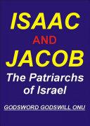 Isaac and Jacob, the Patriarchs of Israel Pdf/ePub eBook