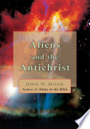 Read Online Aliens and the Antichrist For Free