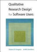 Qualitative Research Design for Software Users