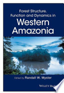Forest Structure  Function and Dynamics in Western Amazonia