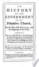 An History of the Government of the Primitive Church