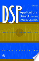 DSP Applications Using C and the TMS320C6x DSK Book