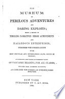 The Museum of Perilous Adventures and Daring Exploits