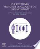 Current Trends and Future Developments on  Bio   Membranes Book