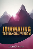 Journaling to Financial Freedom