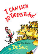 I Can Lick 30 Tigers Today! and Other Stories