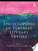 Encyclopedia Of Feminist Literary Theory