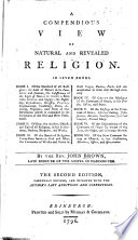 A Compendious View of Natural and Revealed Religion     The second edition  revised and improved