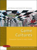 Game Cultures  Computer Games As New Media