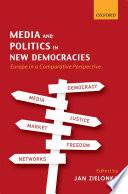 Media and Politics in New Democracies