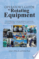 Operator   s Guide to Rotating Equipment Book