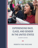 Experiencing Race  Class  and Gender in the United States Book