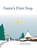 Santa's First Stop Book
