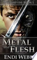 The Rohvim Book I  Metal and Flesh Book