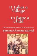 It Takes a Village       to Rape a Child
