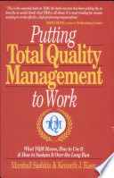 Putting Total Quality Management to Work
