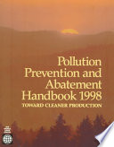 Pollution Prevention And Abatement Handbook 1998 Book PDF