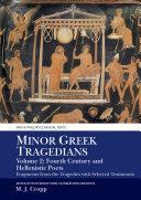 Minor Greek Tragedians, Volume 2: Fourth-Century and Hellenistic Poets Pdf/ePub eBook