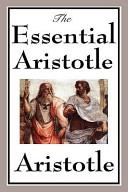 The Essential Aristotle