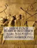 Shem Tov S Hebrew Matthew