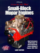 How to Hot Rod Small-block Mopar Engines: High Performance ...