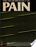 The Neurobiology of Pain Book
