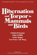 Hibernation and Torpor in Mammals and Birds