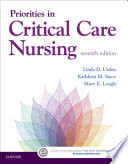 """""""Priorities in Critical Care Nursing"""" by Linda D. Urden, Kathleen M. Stacy, Mary E. Lough"""