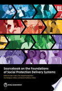 Sourcebook on the Foundations of Social Protection Delivery Systems