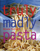 Truly, Madly Pasta