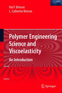Polymer Engineering Science and Viscoelasticity Book