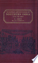 European Adventurers of Northern India, 1785 to 1849