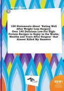 100 Statements about Eating Well After Weight Loss Surgery Book