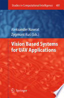 Vision Based Systemsfor UAV Applications