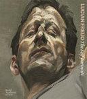 Lucian Freud: The Self-Portraits by Lucian Freud