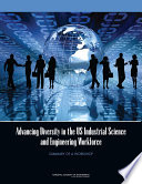 Advancing Diversity In The Us Industrial Science And Engineering Workforce