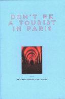Don t Be a Tourist in Paris
