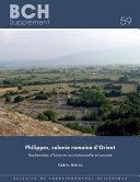 Book cover for Philippes, colonie romaine d'Orient : recherches d'histoire institutionnelle et sociale