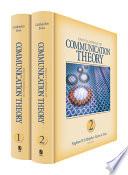 Encyclopedia of Communication Theory  , Volume 1