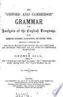 The 'Oxford and Cambridge' grammar and analysis of the English language